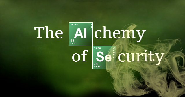 Breaking Bad - The Alchemy of Security